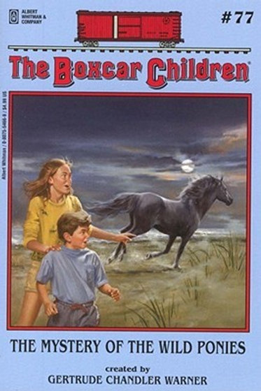 The Boxcar Children: The Mystery of the Wild Ponies