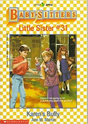 Baby-Sitters Little Sister: Karen's Bully