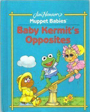 Baby Kermit's Opposites
