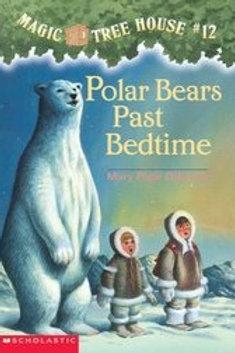 Magic Tree House: Polar Bears Past Bedtime