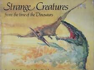 Strange Creatures from The Time of Dinosaurs