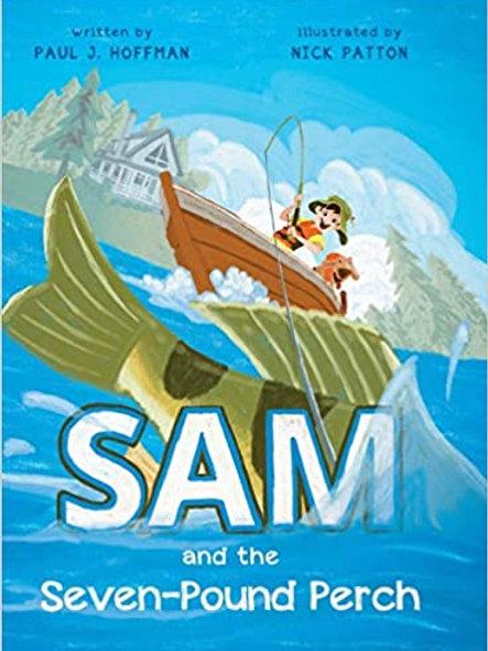 Sam and the Seven-Pound Perch