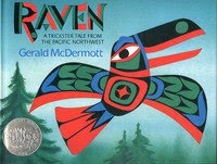 Raven: A Trickster Tale from the Northwest