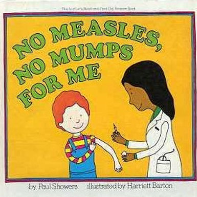 No Measles, No Mumps For Me