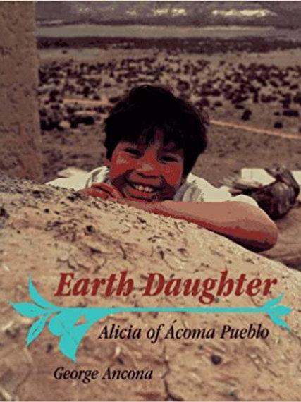 Earth Daughter: Alicia of Acoma Pueblo