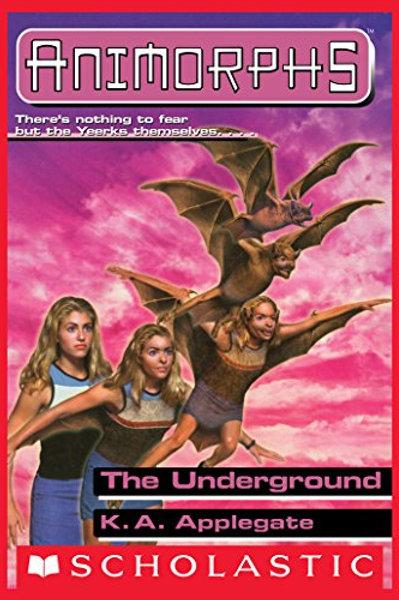Animorphs: The Underground