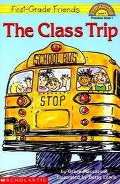 First-Grade Friends: The Class Trip