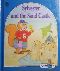 Sylvester and the Sand Castle (AlphaPets)