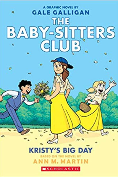 The Baby-Sitters Club: Kristy's Big Day