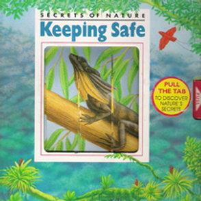 Secrets of Nature - Keeping Safe