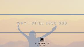 Why I Still Love God