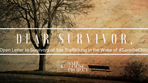 An Open Letter to Sex Trafficking Survivors