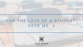For the Love of a Student: Dear Ms. A