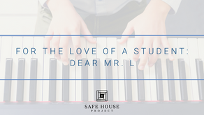 For the Love of a Student: Dear Mr. L