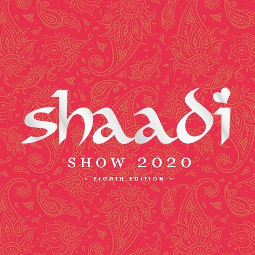 Shaadi show ( Postponed Due to Covid 19)