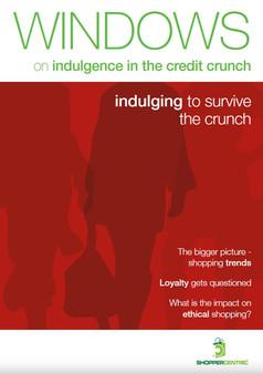 Windows on indulgence in the credit crun
