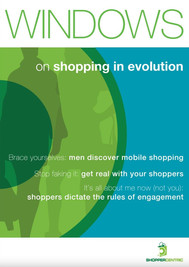 Windows on shopping in evolution
