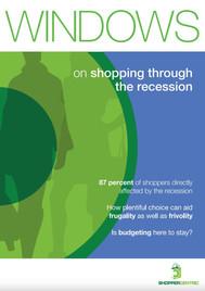 Windows on shopping through the recessio