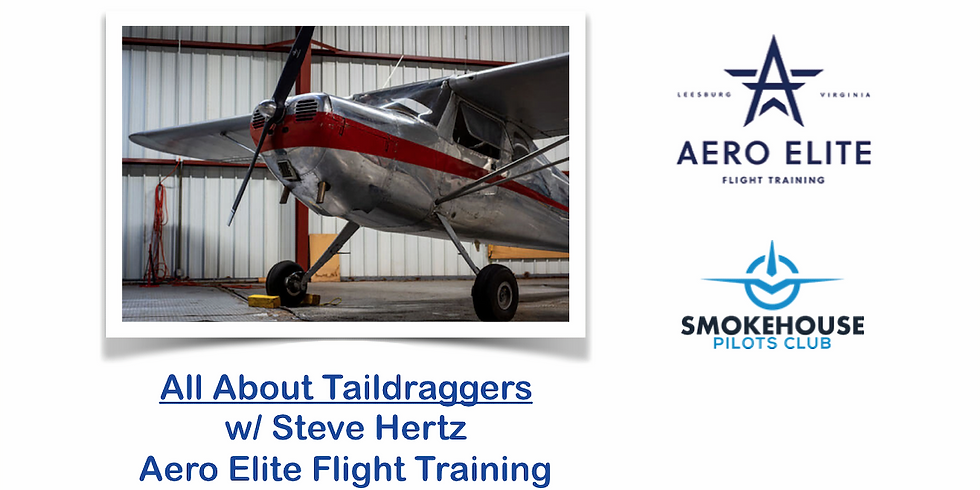All About Taildraggers w/ Steve Hertz Aero Elite Flight Training