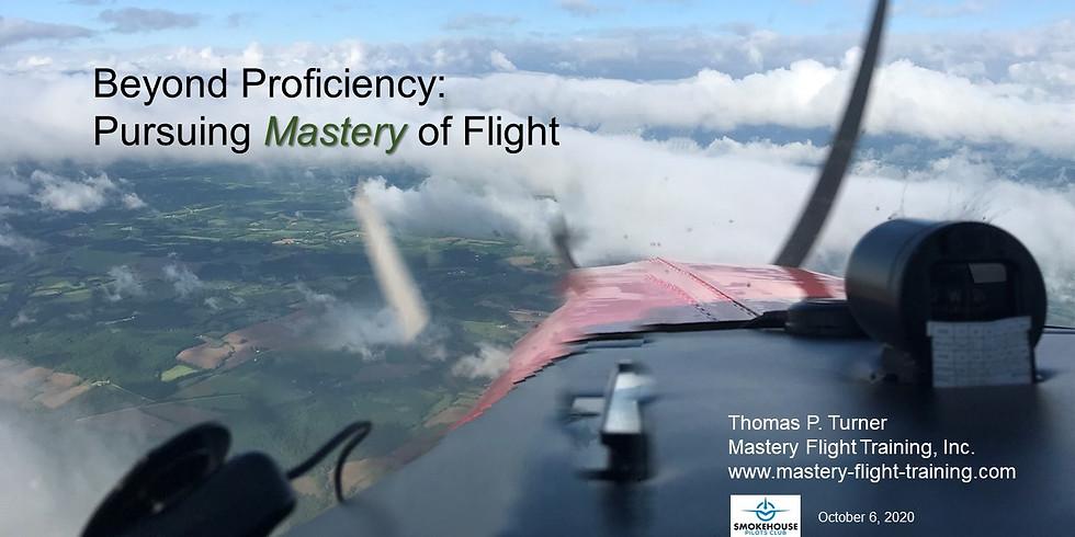 WINGS: Beyond Proficiency: Pursuing Mastery of Flight
