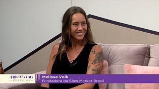 Tricotando Negócios Melissa Volk Slow Market Brasil