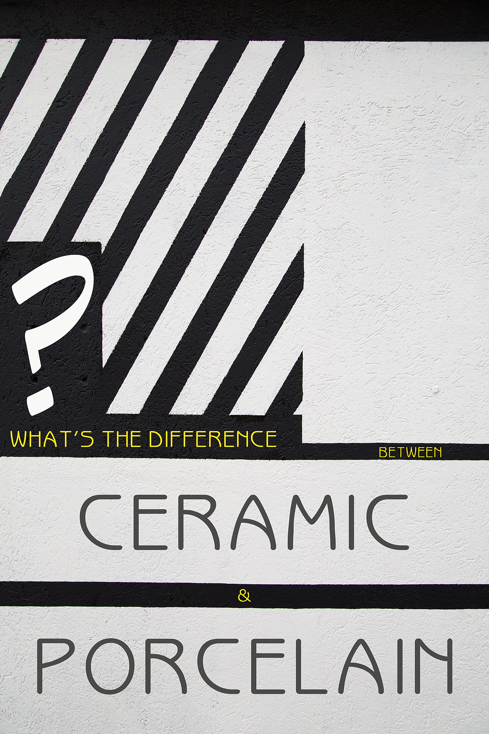 What's the difference between ceramic and porcelain?