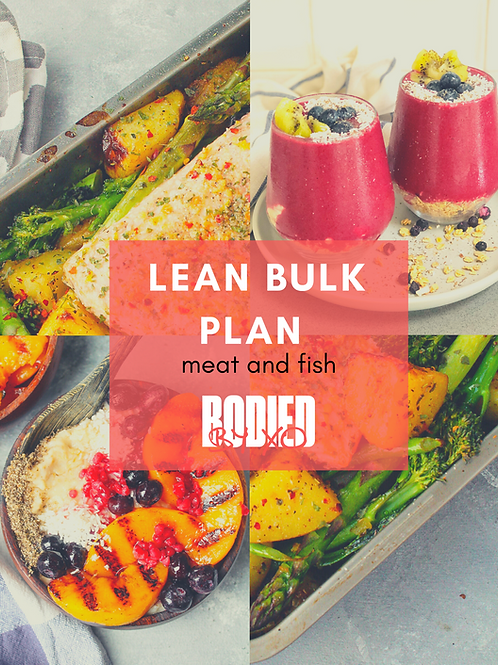 LEAN BULK Meat/fish Meal Plan
