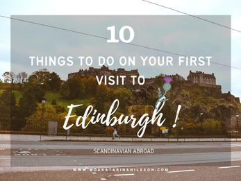 Top 10 things to do in Edinburgh on your first visit