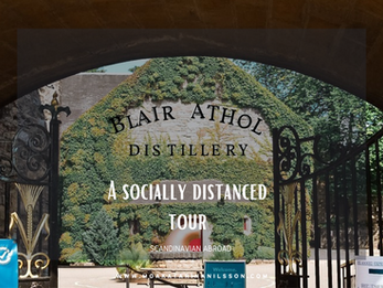 Distillery Visit: A socially distanced tour at Blair Athol