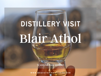 Distillery Visit: Blair Athol Distillery