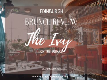 A classy breakfast at The Ivy on the Square, Edinburgh