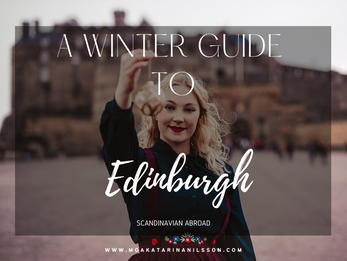 A winter guide to Edinburgh, Scotland