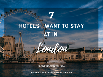 7 hotels in London I'd like to experience one day