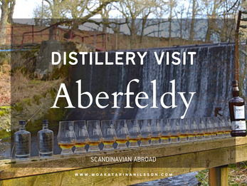 Aberfeldy Distillery - a lovely tour on a cold February day