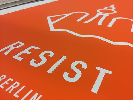 RESIST BERLIN. Berliner Fernsehturm . Orange . Original Screenprint by ASTERONYME LONDON . Screen printing . Limited editon . 250pcs . Paper 300 gsm Satin . RESIST THE WORLD . Travelling Exhibiton .  Available in the ASTERONYME GALLERY. E1 6Ql 92 Brick Lane, In the Tea Rooms, and on the website.