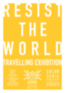 Resist the world by Astéronyme.  Travelling exhibiton
