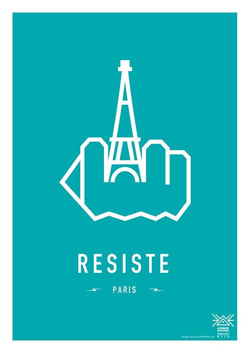 RESIST PARIS . (Eiffel Tower )