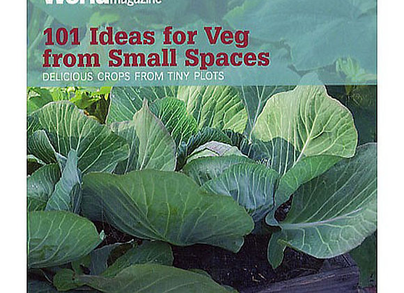 101 Ideas for Veg for Small Spaces