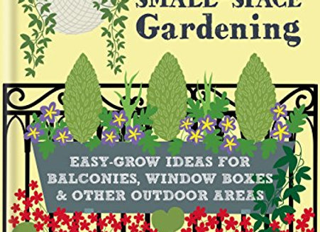 Little Book of Small-Space Gardening