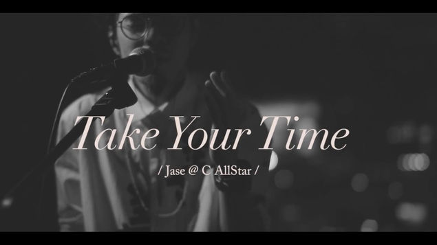 Jase@C AllStar - Take Your Time