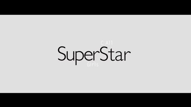 C AllStar x Super Girls - SuperStar