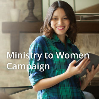 Ministry to Women Campaign