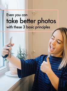 even you can take better photos