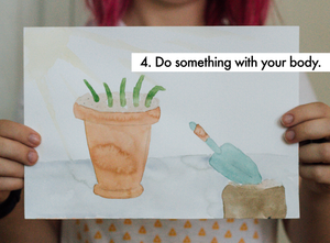 4. Do something with your body.