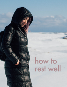 How to rest well