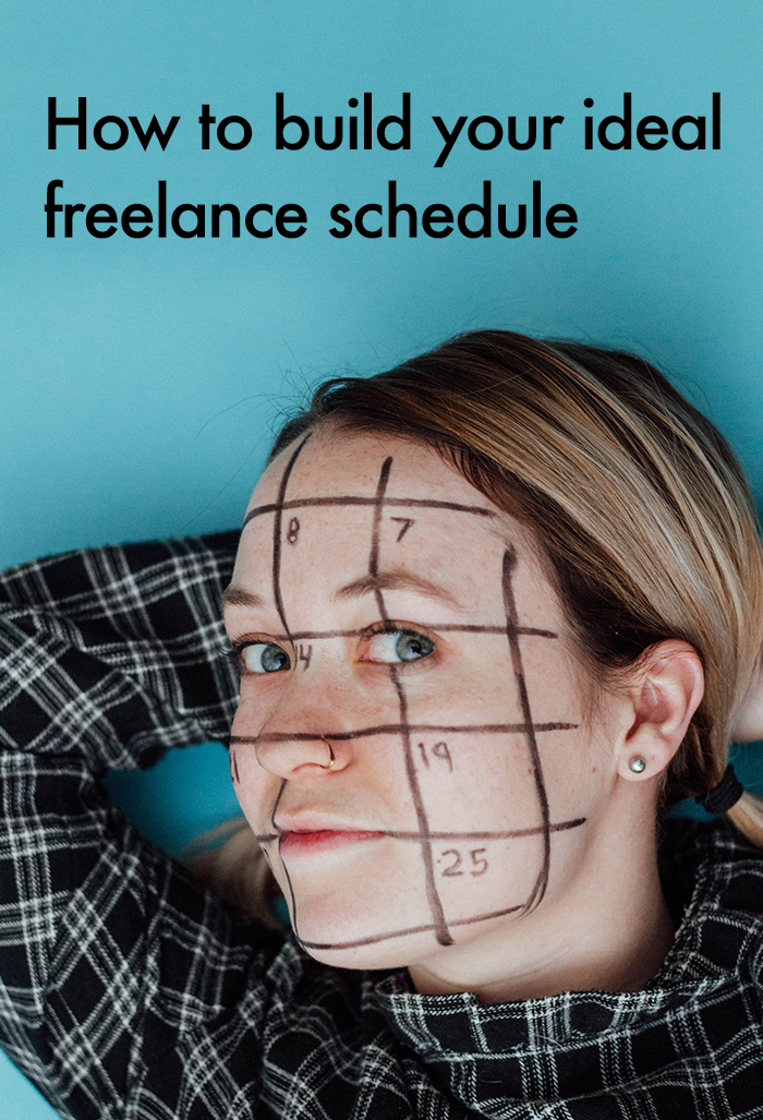 How to build your ideal freelance schedule