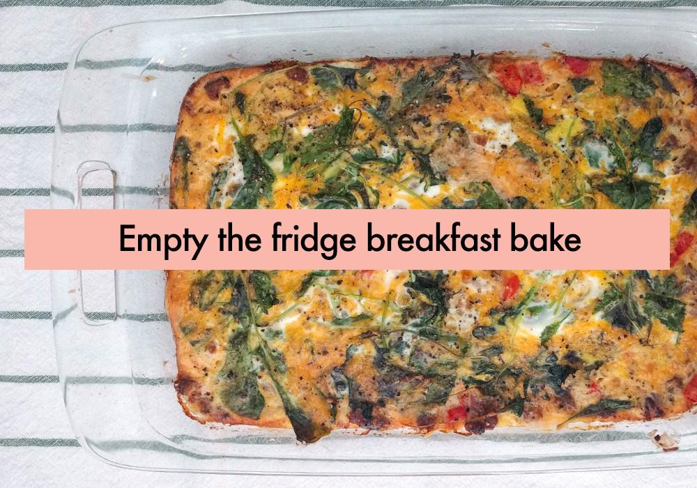 Empty the fridge breakfast bake