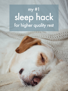 my #1 sleep hack for higher quality rest