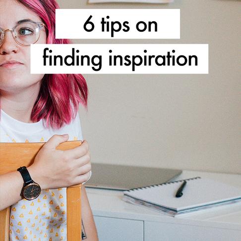 6 ways to find inspiration