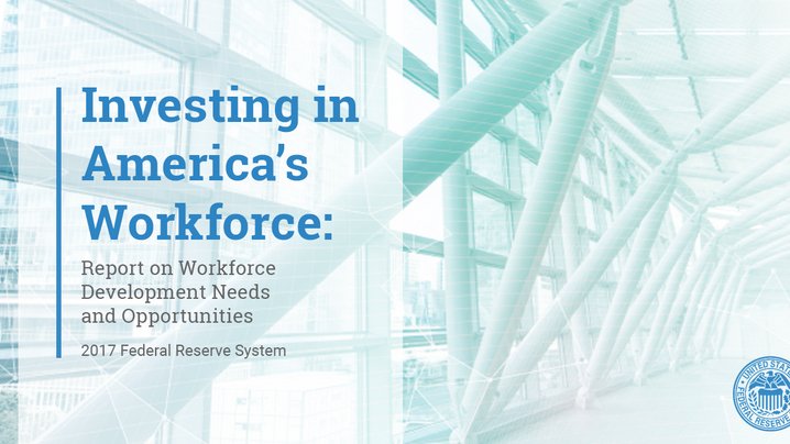 REPORT: Investing in America's Workforce - Report on Workforce Development Needs and Opportunities